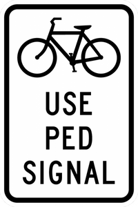 R9-5-Use Ped Signal Sign - Municipal Supply & Sign Co.
