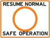 Resume Normal Safe Operation Sign