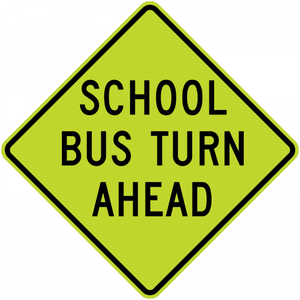 S3-2-School Bus Turn Ahead Sign - Municipal Supply & Sign Co.