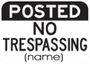 Posted No Trespassing Or Hunting Sign (Name) - Municipal Supply & Sign Co.