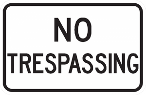 No Trespassing Sign - Municipal Supply & Sign Co.