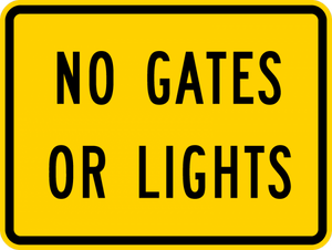 W10-13P-No Gates or Lights Sign (plaque) - Municipal Supply & Sign Co.