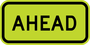 SW16-9P - Ahead Sign