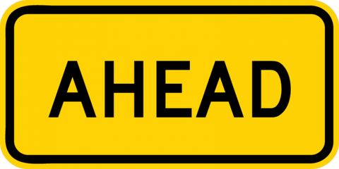 W16-9P-Ahead Sign (plaque)