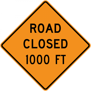 CW20-3-Road (Street) Closed (with distance) - Municipal Supply & Sign Co.