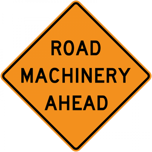 CW21-3-Road Machinery Ahead - Municipal Supply & Sign Co.