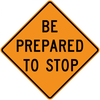 CW3-4-Be Prepared to Stop - Municipal Supply & Sign Co.