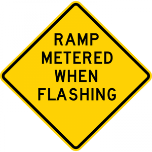 W3-8-Ramp MeteredWhen Flashing Sign