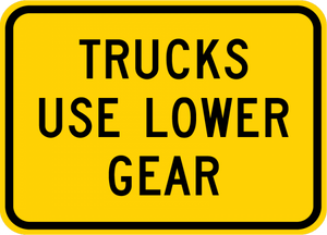 W7-2bP-Trucks Use Lower Gear Sign(plaque) - Municipal Supply & Sign Co.