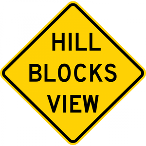 W7-6-Hill Blocks View Sign