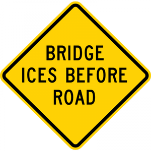 W8-13-Bridge Ices Before Road Sign