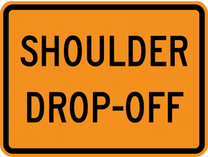 CW8-17P-Shoulder Drop-Off (plaque) - Municipal Supply & Sign Co.