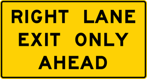 W9-7-Right (Left) Lane Exit Only Ahead Sign
