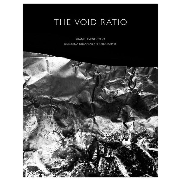 The Void Ratio - Shane Levene & Karolina Urbaniak