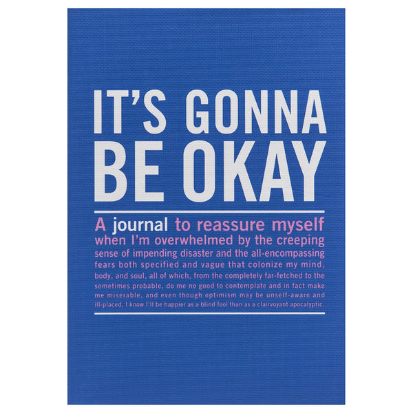 It's Gonna Be Okay - Inner Truth Journal