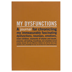 My dysfunctions - inner truth journal