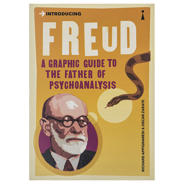 Introducing Freud: A Graphic Guide - Richard Appignanesi & Oscar Zarate