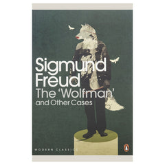 The Wolfman and Other Cases - Sigmund Freud, Penguin
