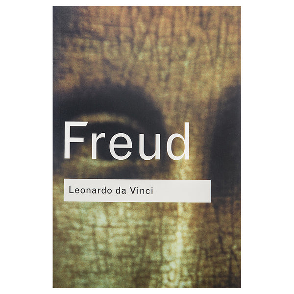 Leonardo da Vinci: A Memoir of his Childhood - Sigmund Freud