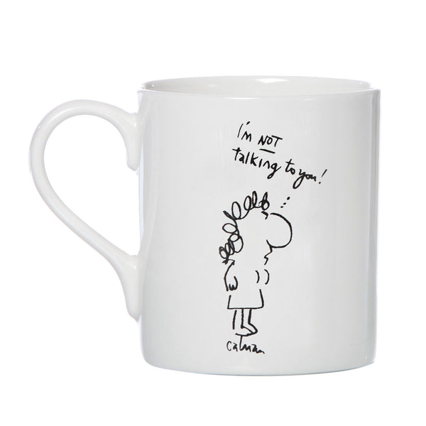 Mel Calman Mug - 'I'm not talking to you.' 'That's OK - I'm not listening'
