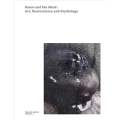 bacon and the mind: art, neuroscience and pshychology