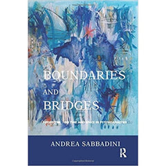 Boundaries and Bridges Andrea Sabbadini