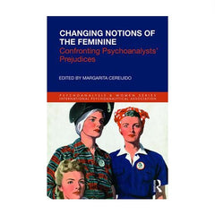 Changing Notions of the Feminine