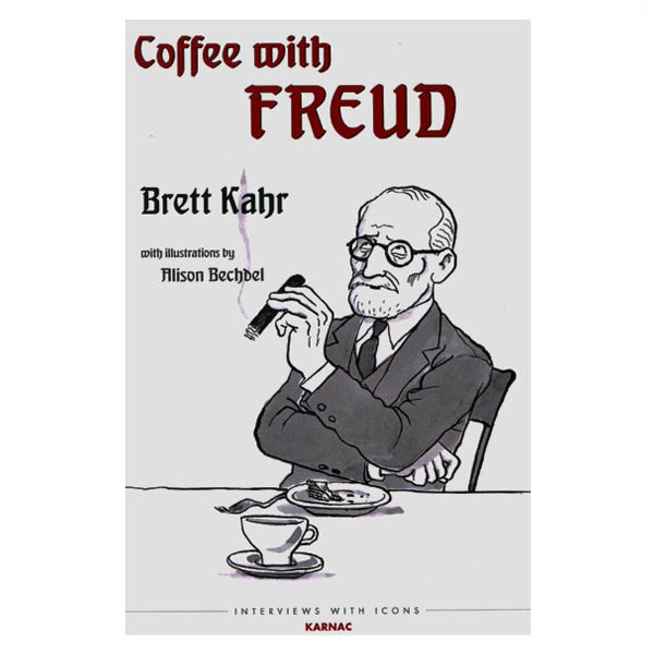 Coffee with Freud - Brett Kahr