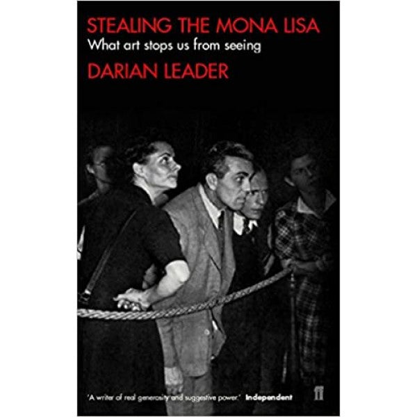 Stealing the Mona Lisa - Darian Leader