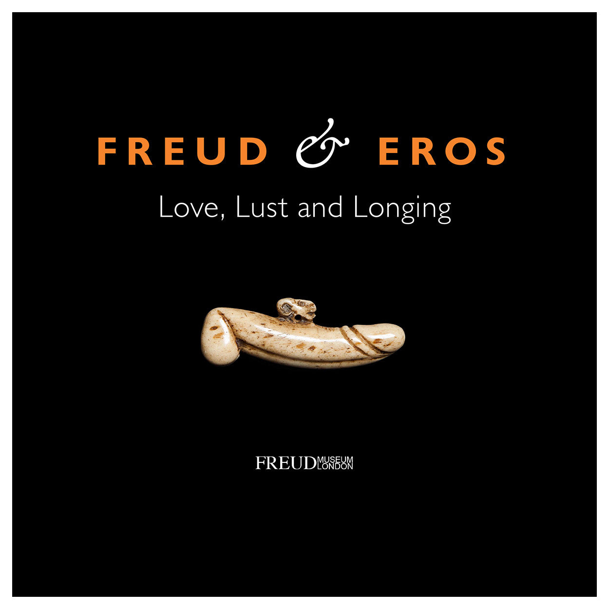 Exhibition Catalogue Freud Love Lust And Longing