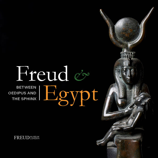 Freud & Egypt Exhibition Catalogue