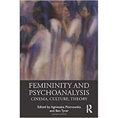 Femininity and Psychoanalysis