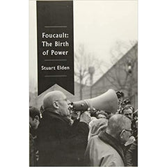 Foucault The Birth of Power - Stuart Elden
