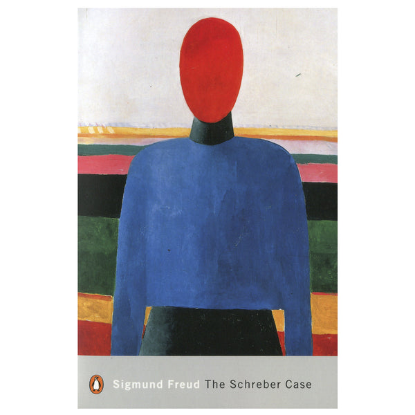 The Schreber Case - Sigmund Freud