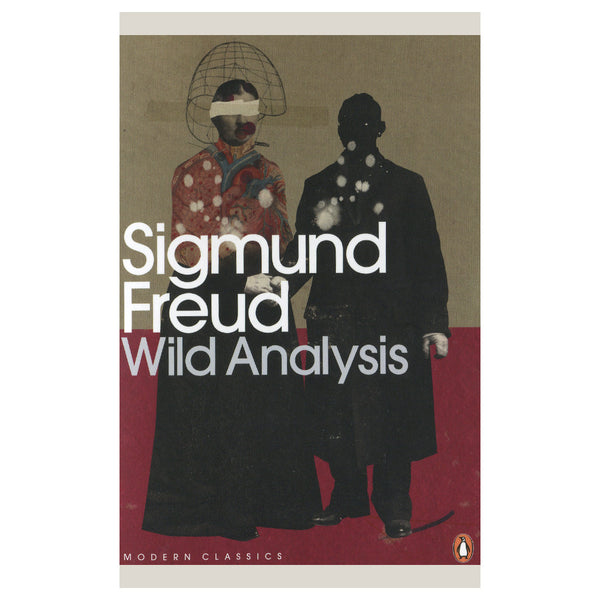 Wild Analysis - Sigmund Freud