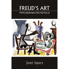Freud's Art - Janet Sayers