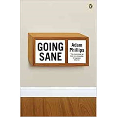 Going Sane - Adam Phillips