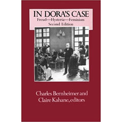 In Dora's Case - Charles Bernheimer and Claire Kahane