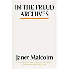 In the Freud Archives - Janet Malcolm