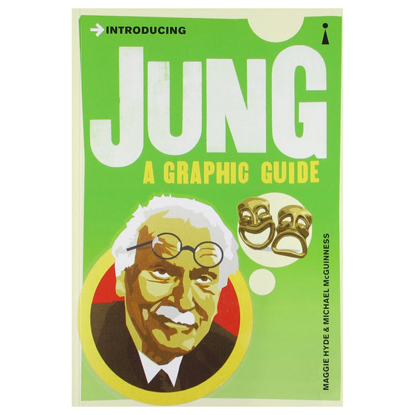 Introducing Jung: A Graphic Guide - Maggie Hyde & Michael McGuinness
