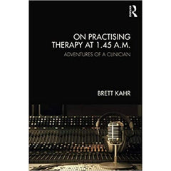 On Practising Therapy at 1.45 A.M.  - Brett Kahr