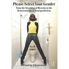 Please Select Your Gender - Patricia Gherovici