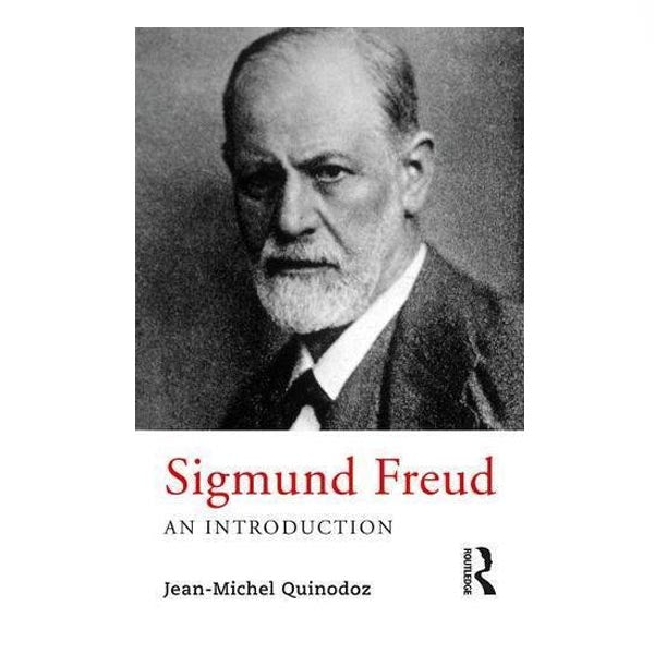 Sigmund Freud, An Introduction - Jean-Michel Quinodoz