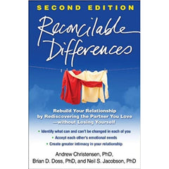 Reconcilable Differences, Second Edition: Rebuild Your Relationship by Rediscovering the Partner You Love--without Losing Yourself - Andrew Christensen, Brian D. Doss, Neil S. Jacobson