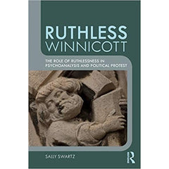 Ruthless Winnicott -  Sally Swartz