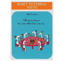 Secret to Eternal Youth (greeting card)
