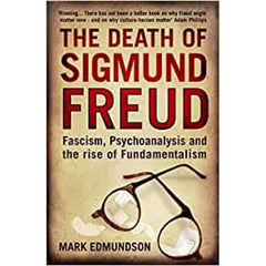 The Death of Sigmund Freud Mark Edmundson