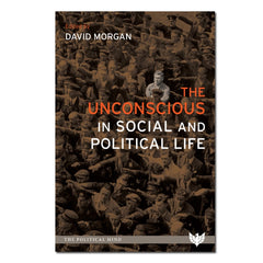 The Unconscious in Social and Political Life