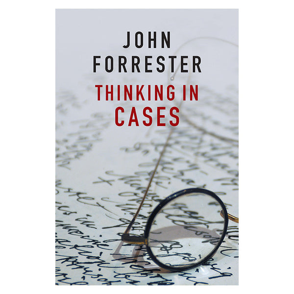 Thinking in Cases - John Forrester