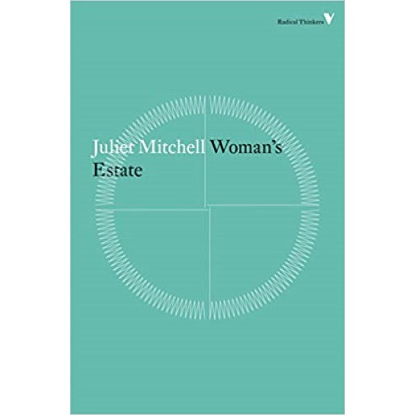 Woman's Estate - Juliet Mitchell